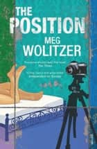 The Position ebook by Meg Wolitzer