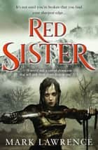 Red Sister (Book of the Ancestor, Book 1) ebook by