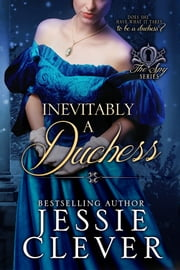 Inevitably a Duchess ebook by Jessie Clever