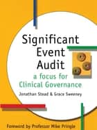 Significant Event Audit ebook by Jonathan Stead,Grace Sweeney