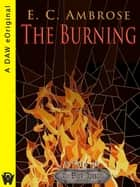 The Burning ebook by E.C. Ambrose