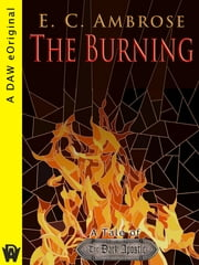 The Burning - A Tale of The Dark Apostle ebook by E.C. Ambrose