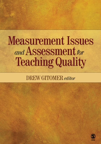 Measurement Issues and Assessment for Teaching Quality ebook by Drew Gitomer