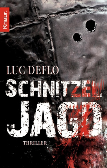 Schnitzeljagd - Thriller eBook by Luc Deflo