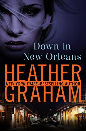 Down in New Orleans ebook by Heather Graham