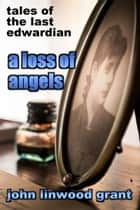 A Loss of Angels ebook by John Linwood Grant