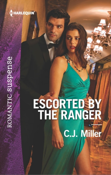 Escorted by the Ranger ebook by C.J. Miller