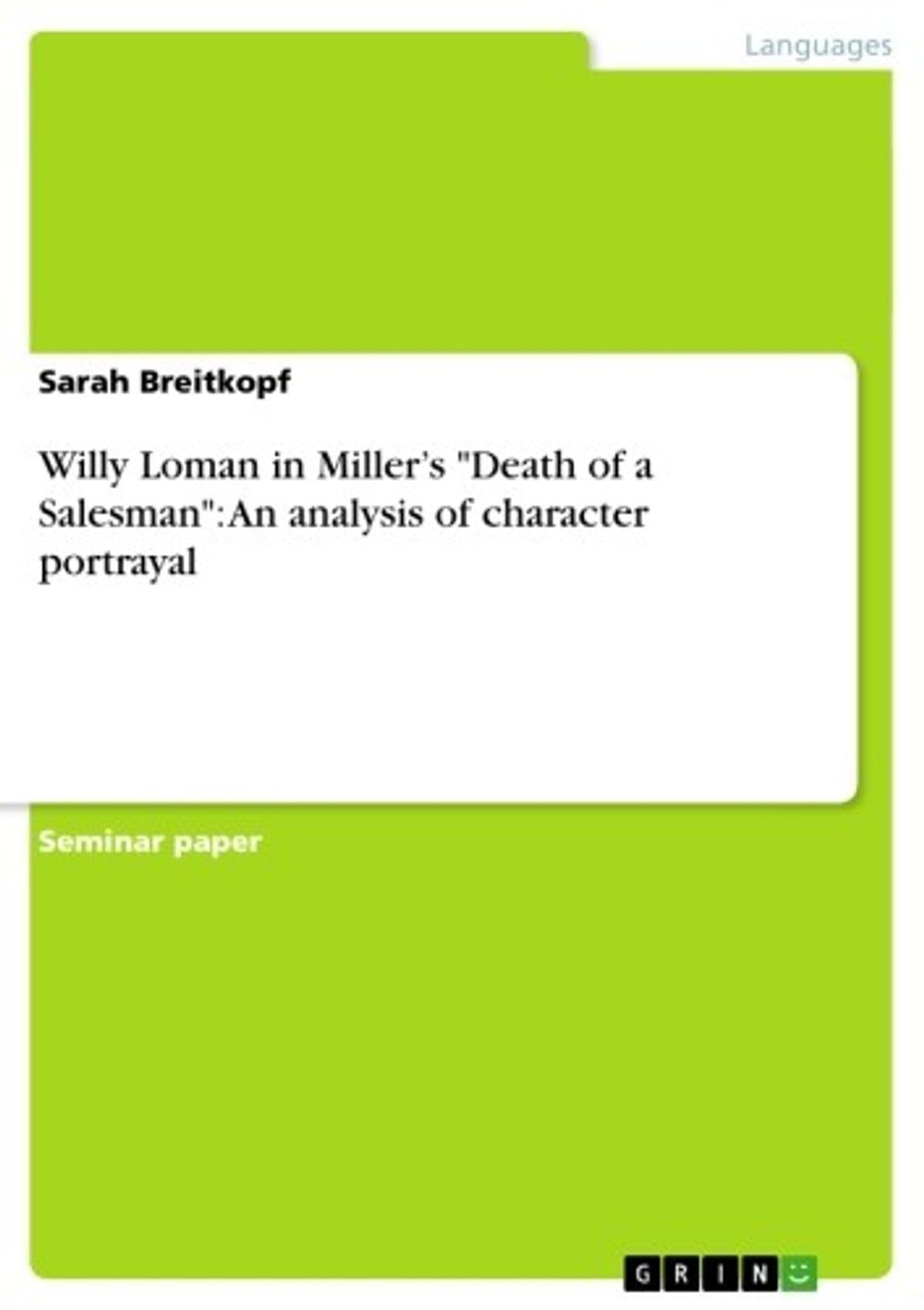 """a character analysis of death of a salesman Arthur miller's death of a salesman: summary & analysis  he attempts to illustrate the misfortune in the common man he shows this in """"death to a salesman"""" according to arthur miller, """"the tragic feeling is evoked in us when we are in the presence of a character who ready to put his life aside, if necessary, to secure one thing."""