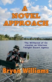 A Novel Approach ebook by Bryon Williams