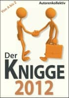 Der Knigge 2012 ebook by Autorenkollektiv