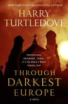 Through Darkest Europe ebook by Harry Turtledove