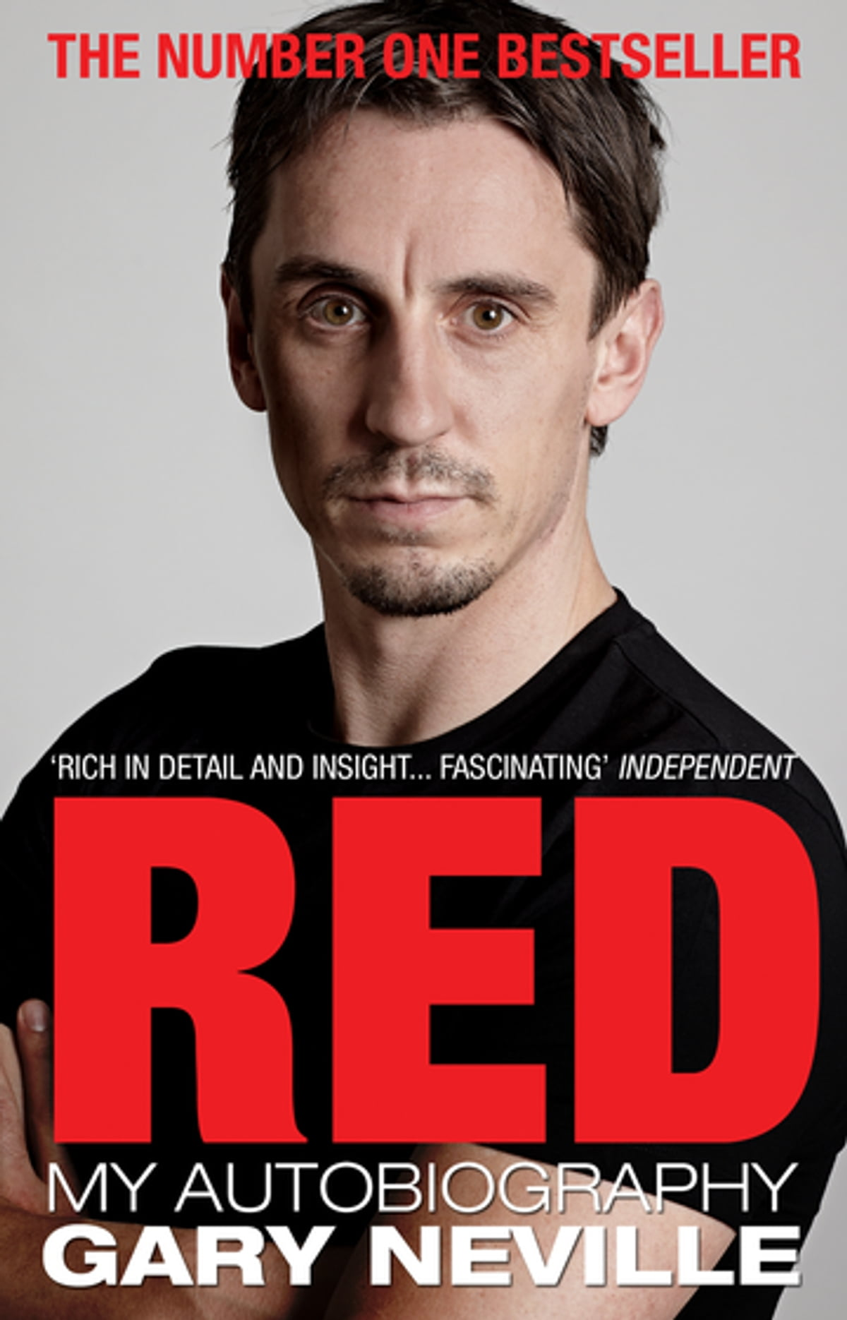 Red: My Autobiography eBook by Gary Neville - 9781446465196
