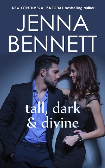 Tall, Dark and Divine - Eros ebook by Jenna Bennett