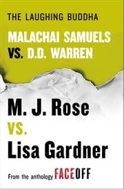 The Laughing Buddha - Malachai Samuels vs. D.D. Warren ebook by M. J. Rose,Lisa Gardner