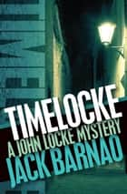 Timelocke ebook by Jack Barnao
