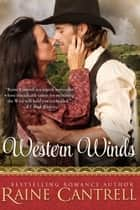 Western Winds ebook by Raine Cantrell
