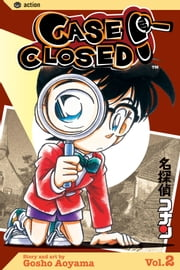 Case Closed, Vol. 2 ebook by Gosho Aoyama