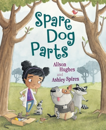 Spare Dog Parts ebook by Alison Hughes