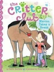 Marion Takes a Break ebook by Callie Barkley,Marsha Riti