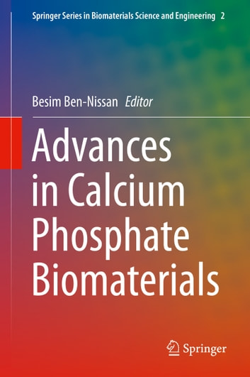 Advances in Calcium Phosphate Biomaterials ebook by