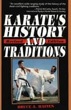 Karate's History & Traditions ebook by Bruce Haines