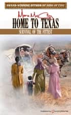 Home to Texas ebook by Max McCoy