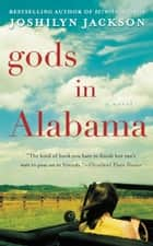 Gods in Alabama ebook by Joshilyn Jackson