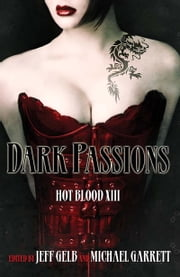 Dark Passions ebook by Jeff Gelb,Michael Garrett
