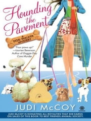 Hounding the Pavement - A Dog Walker Mystery ebook by Judi McCoy
