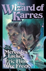 The Wizard of Karres ebook by Mercedes Lackey,Eric Flint,Dave Freer