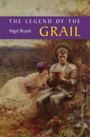 Legend of the Grail ebook by Nigel Bryant