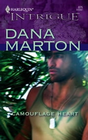 Camouflage Heart ebook by Dana Marton