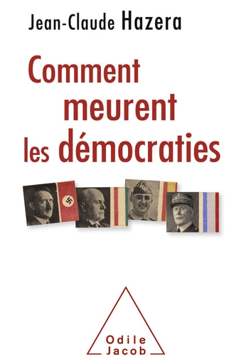 Comment meurent les démocraties eBook by Jean-Claude Hazera