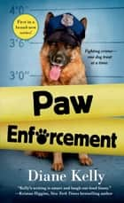 Paw Enforcement ebook by Diane Kelly