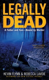 Legally Dead ebook by Kevin Flynn,Rebecca Lavoie