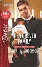 His Forever Family - A Billionaire Boss Workplace Romance eBook by Sarah M. Anderson, Brenda Jackson