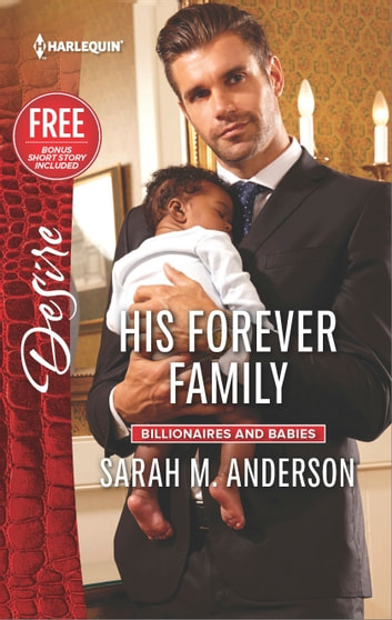 His Forever Family - A Billionaire Boss Workplace Romance ebook by Sarah M. Anderson,Brenda Jackson