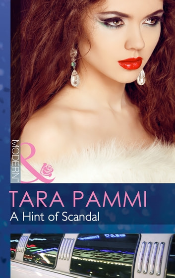 A Hint of Scandal (Mills & Boon Modern) (The Sensational Stanton Sisters, Book 1) eBook by Tara Pammi