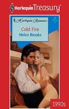 Cold Fire ebook by Helen Brooks