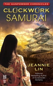 Clockwork Samurai ebook by Jeannie Lin