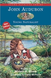 John Audubon - Young Naturalist ebook by Miriam E. Mason