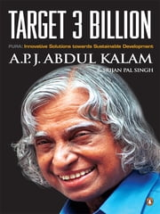 Target 3 Billion - PURA: Innovative Solutions Towards Sustainable Development ebook by A P J Abdul Kalam