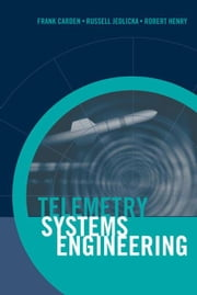 Telemetry Systems Engineering ebook by Carden, Frank
