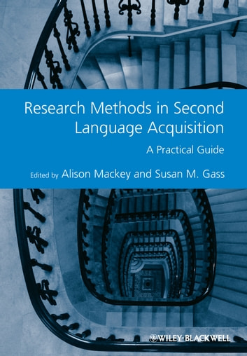 Research Methods in Second Language Acquisition - A Practical Guide ebook by