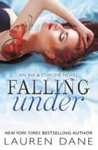 Falling Under ebook by Lauren Dane
