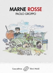 Marne Rosse ebook by Paolo Groppo