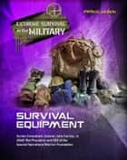 Survival Equipment ebook by Patrick Wilson