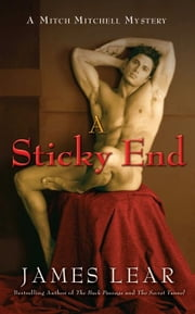 A Sticky End - A Mitch Mitchell Mystery ebook by James Lear