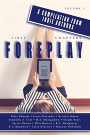 First Chapters: Foreplay - First Chapters, #1 ebook by Kristine Mason, Carey Decevito, Jerrie Alexander,...