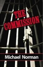 The Commission ebook by Michael Norman
